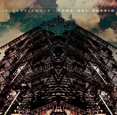 album cover for la excelencia ecos del barrio