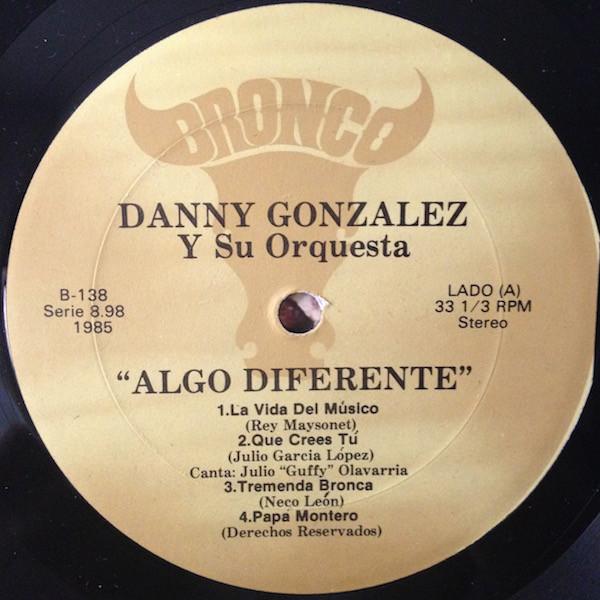 Danny Gonzalez Algo Diferente side A