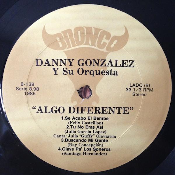Danny Gonzalez Algo Diferente side B