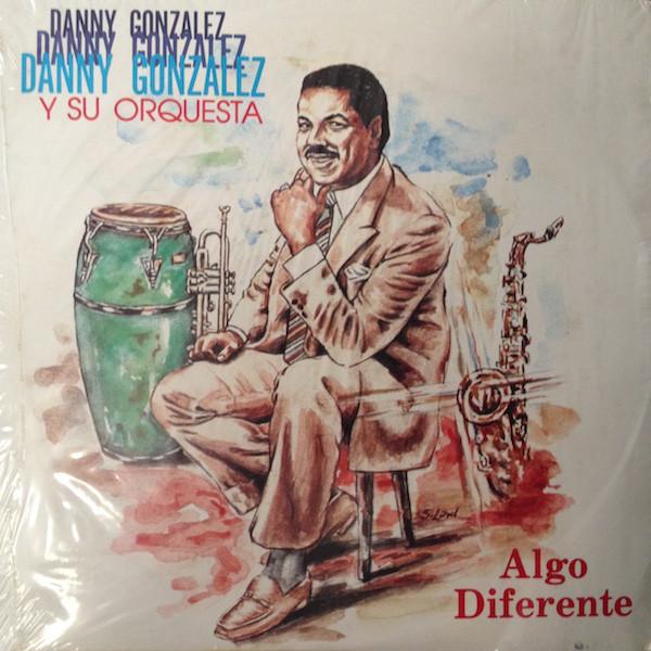 Danny Gonzalez Algo Diferente front cover